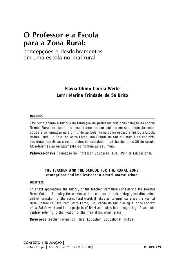 Palavras-chave P. 109-129 CONTEXTO e EDUCAÇÃO Editora Unijuí Ano 21 nº 75 Jan./Jun. 2006 O Professor e a Escola para a Zon...
