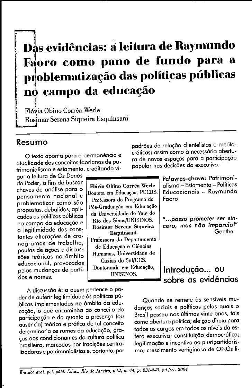 Das evidências: a leitura de Raymundo Faoro como pano de fundo para a problematização das políticas públicas no campo da e...