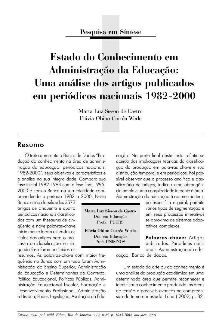 Pesquisa em Síntese            Estado do Conhecimento em            Administração da Educação:         Uma análise dos art...