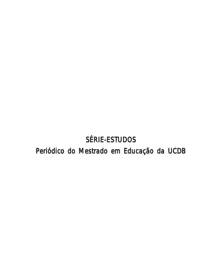 SÉRIE-ESTUDOSPeriódico do Mestrado em Educação da UCDB