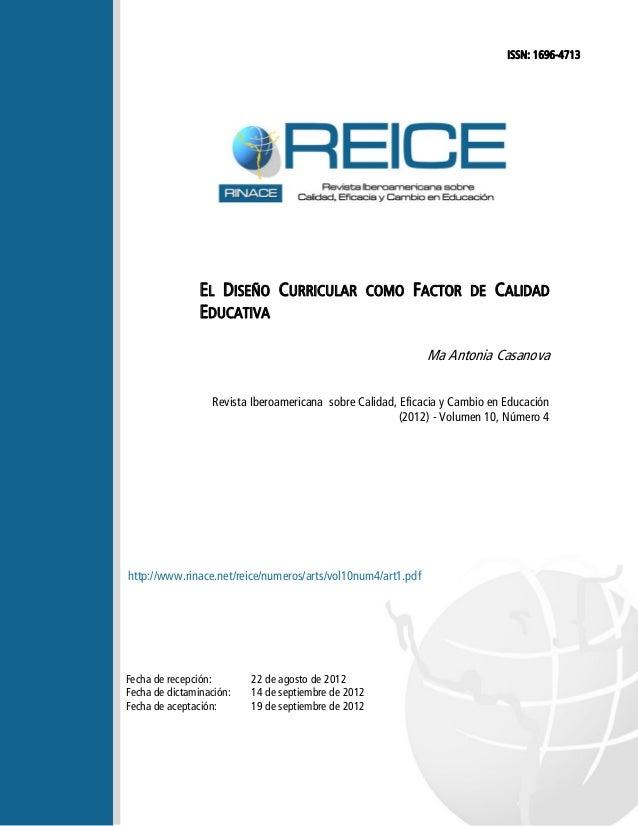 ISSN: 1696-4713  EL DISEÑO CURRICULAR COMO FACTOR DE CALIDAD EDUCATIVA Ma Antonia Casanova Revista Iberoamericana sobre Ca...