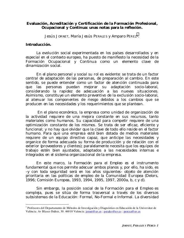 Evaluación, Acreditación y Certificación de la Formación Profesional,       Ocupacional y Continua: unas notas para la ref...