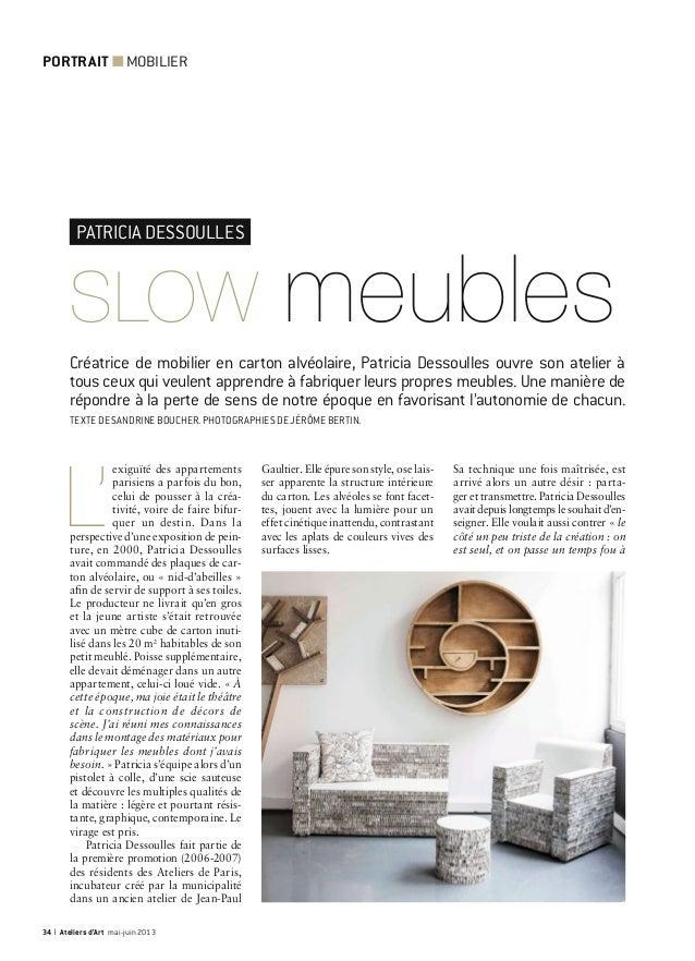 SLOW meubles Créatrice de mobilier en carton alvéolaire, Patricia Dessoulles ouvre son atelier à tous ceux qui veulent app...