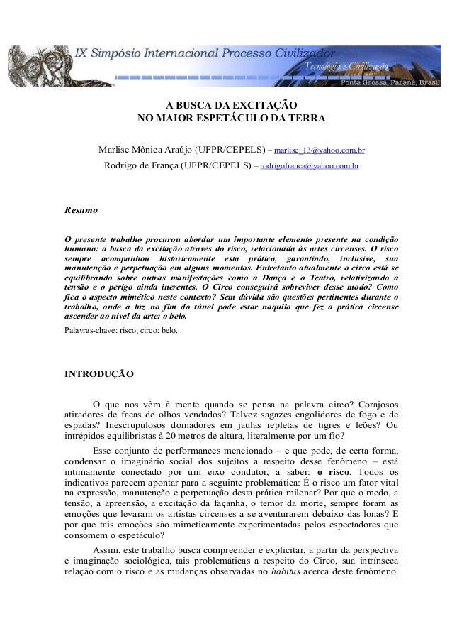 A BUSCA DA EXCITAÇÃO                      NO MAIOR ESPETÁCULO DA TERRA          Marlise Mônica Araújo (UFPR/CEPELS) – marl...