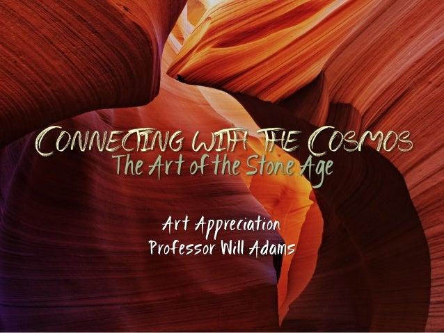 Ar t Appreciation Professor Will Adams