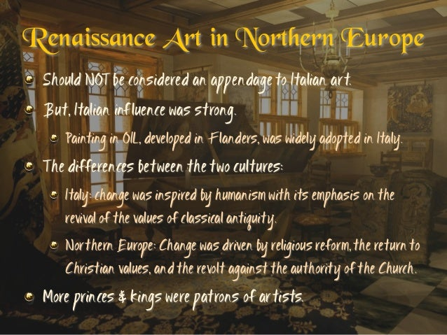 Compare And Contrast Northern Renaissance Italian Art