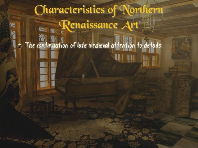 northern renaissance characteristics