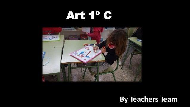 Art 1º C By Teachers Team