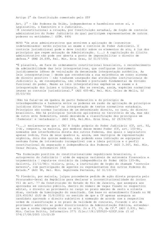 Artigo 2° da Constituição comentado pelo STF  Art. 2° - São Poderes da União, independentes e harmônicos entre si, o  Legi...