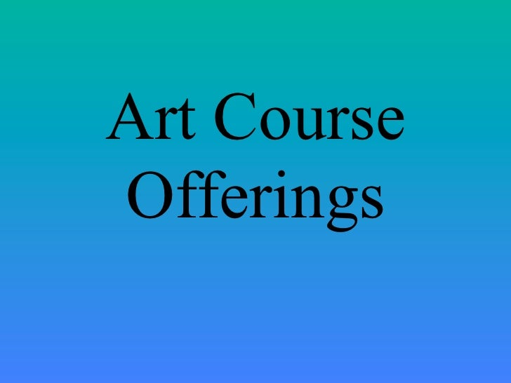 Art CourseOfferings