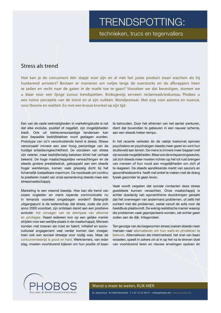 TRENDSPOTTING:                                                       technieken, trucs en tegenvallers     Stress als tren...