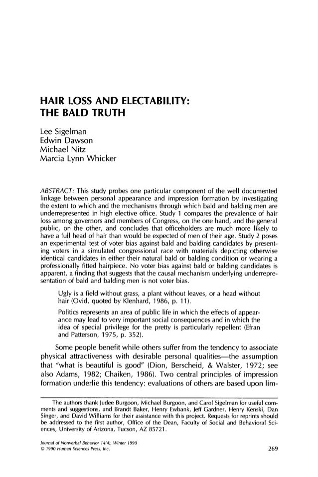 HAIR LOSS AND ELECTABILITY: THE BALD TRUTH Lee Sigelman Edwin Dawson M i c h a e l Nitz Marcia Lynn W h i c k e r  ABSTRAC...