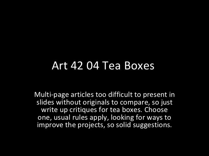 Art 42 04 Tea Boxes  Multi-page articles too difficult to present in slides without originals to compare, so just write up...