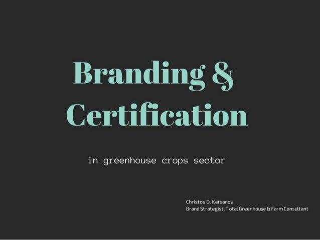 Πιστοποίηση Συστημάτων Καλλιέργειας σε Θερμοκήπια και αξιοποίηση της στην Προώθηση και Εμπορία των Προϊόντων  Άρτα 18 Σεπτ...