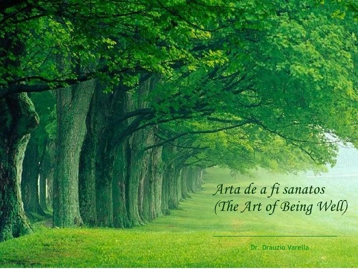 Arta de a fi sanatos (The Art of Being Well) Dr. Dráuzio Varella