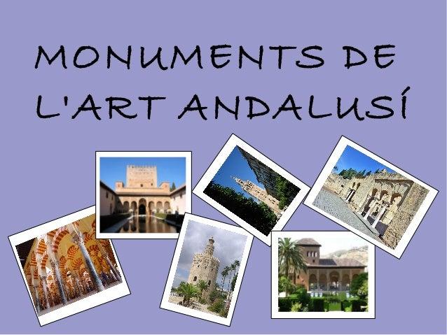 MONUMENTS DE L'ART ANDALUSÍ