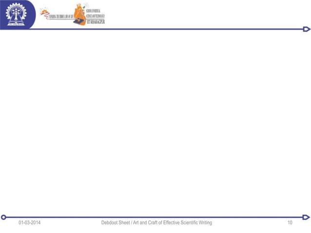 01-03-2014 Debdoot Sheet / Art and Craft of Effective Scientific Writing 10