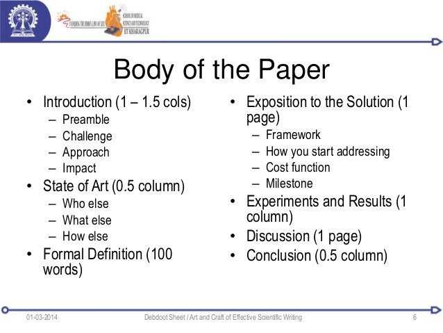 Body of the Paper • Introduction (1 – 1.5 cols) – Preamble – Challenge – Approach – Impact • State of Art (0.5 column) – W...