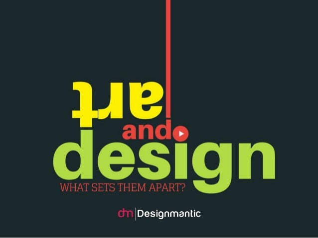 Art and Design: What Sets Them Apart?