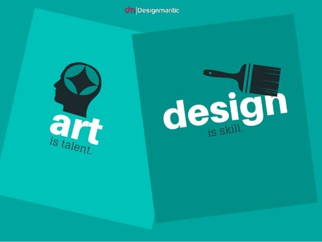 What Is Art And Design : Art is talent design