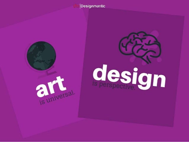 What Is Art And Design : Art is universal design