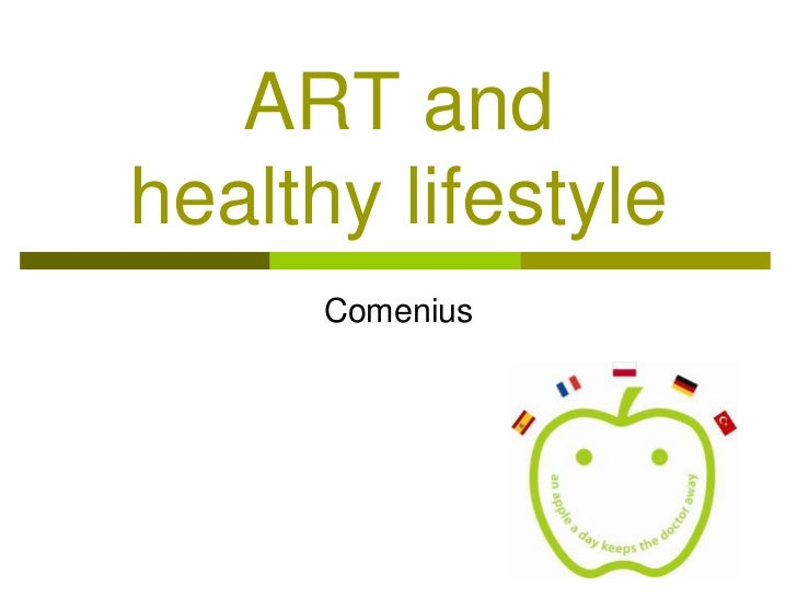 ART and healthy lifestyle<br />Comenius<br />