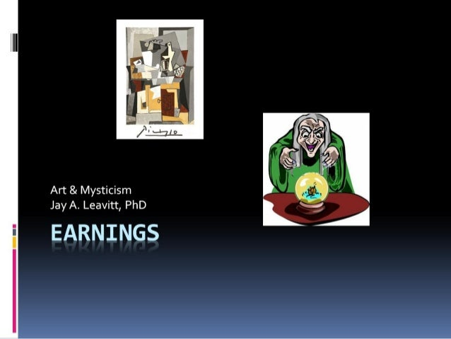 Art and Mysticism of Earnings