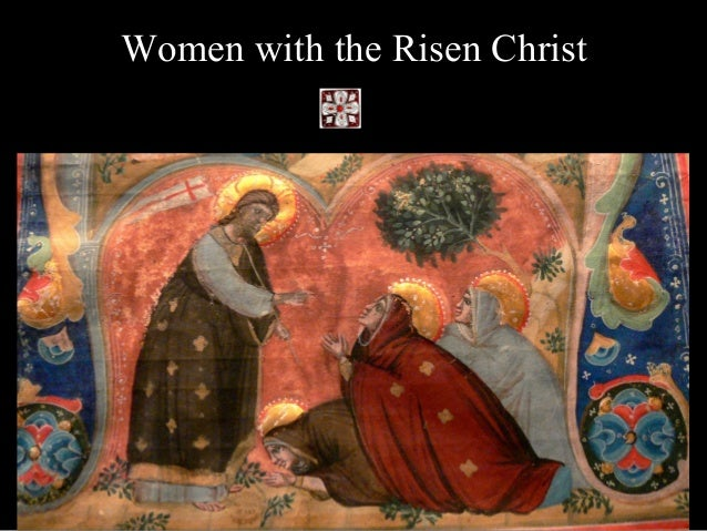 Women with the Risen Christ