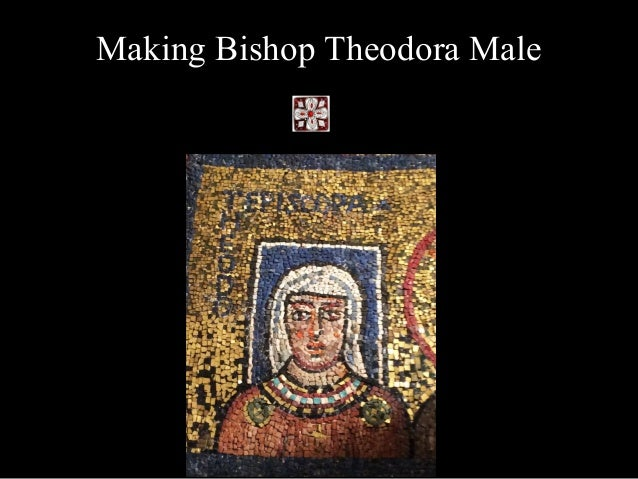 Making Bishop Theodora Male