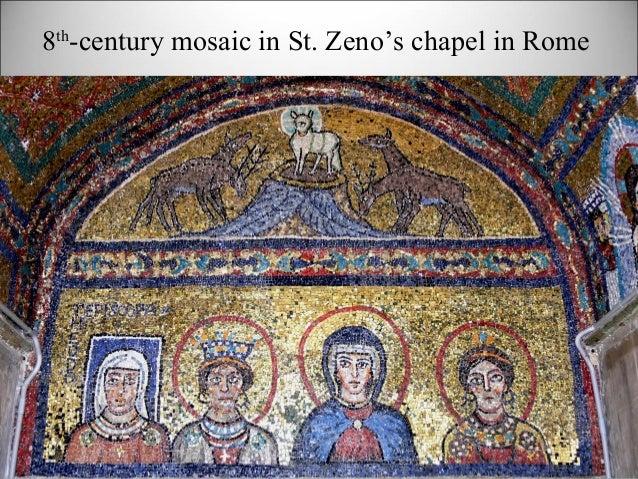 8th -century mosaic in St. Zeno's chapel in Rome