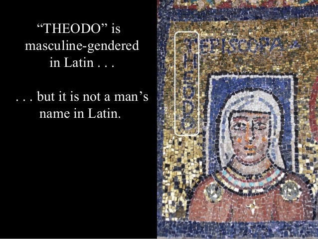 """Scholars believe originally this name was """"THEDORA""""— a woman's name. Later, lighter-colored gold tesserae covered up the """"..."""