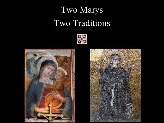 Two Marys Two Traditions