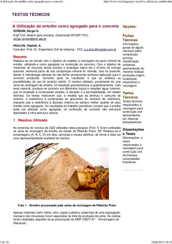 A utilização do entulho como agregado para o concreto                            http://www.reciclagem.pcc.usp.br/a_utiliz...