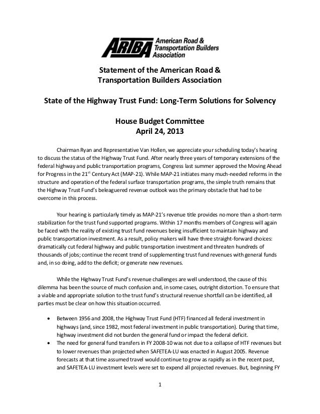 1 Statement of the American Road & Transportation Builders Association State of the Highway Trust Fund: Long-Term Solution...