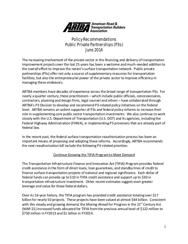1 Policy Recommendations Public Private Partnerships (P3s) June 2014 The increasing involvement of the private sector in t...