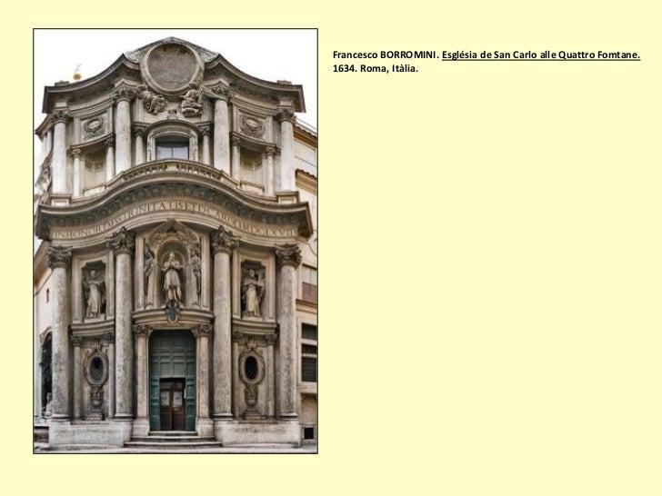 Francesco BORROMINI. Església de San Carlo alle Quattro Fomtane.1634. Roma, Itàlia.