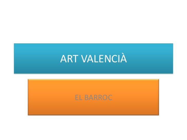 ART VALENCIÀ<br />EL BARROC<br />