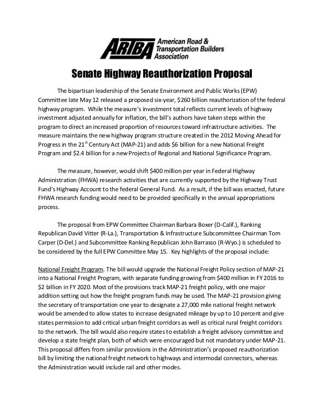Senate Highway Reauthorization Proposal The bipartisan leadership of the Senate Environment and Public Works (EPW) Committ...