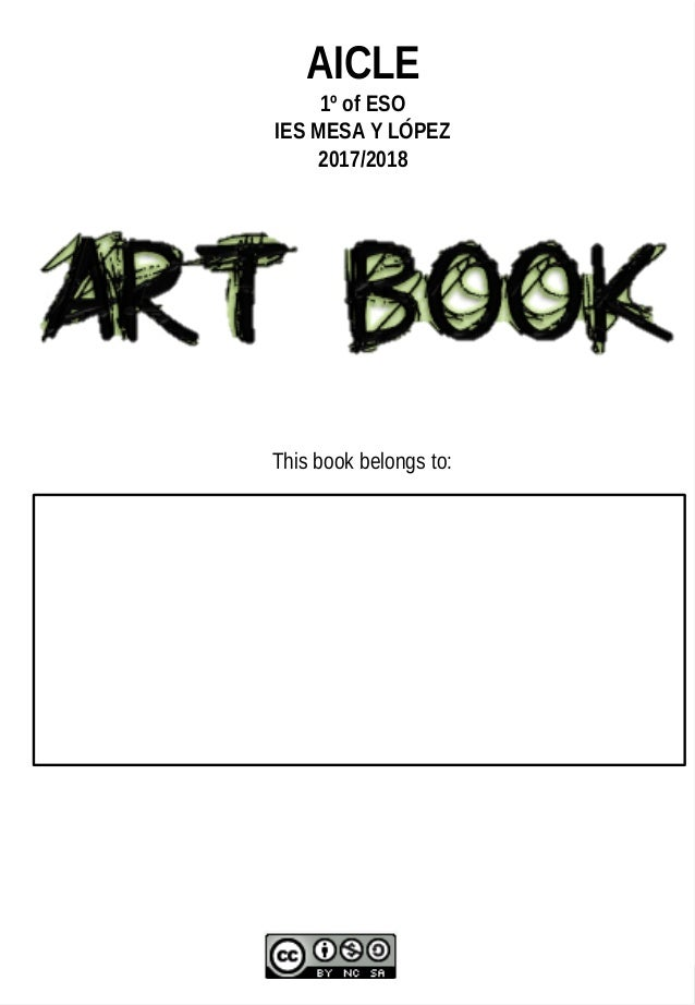 1 Fecha: Nota: AICLE 1º of ESO IES MESA Y LÓPEZ 2017/2018 This book belongs to: