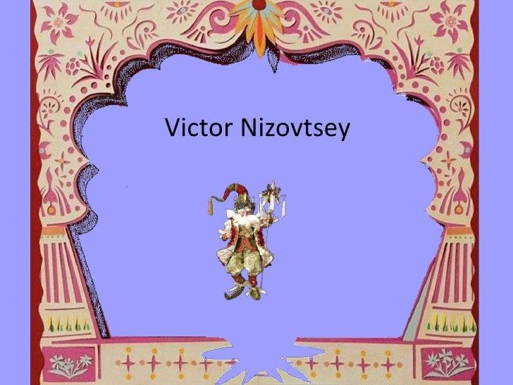 Victor Nizovtsey <br />