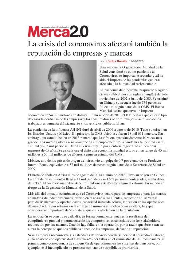 La crisis del coronavirus afectar� tambi�n la reputaci�n de empresas y marcas Por Carlos Bonilla 17-03-2020 Una vez que la...