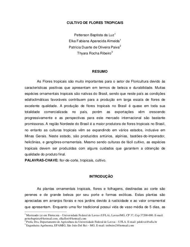 CULTIVO DE FLORES TROPICAIS                                       Petterson Baptista da Luz1                              ...