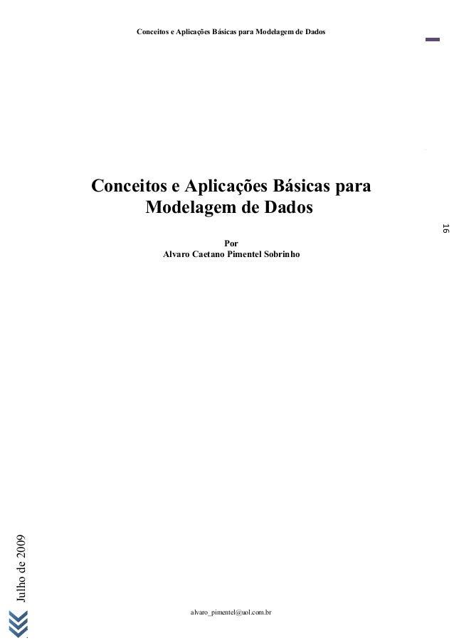 Conceitos e Aplicações Básicas para Modelagem de Dados                Conceitos e Aplicações Básicas para                 ...