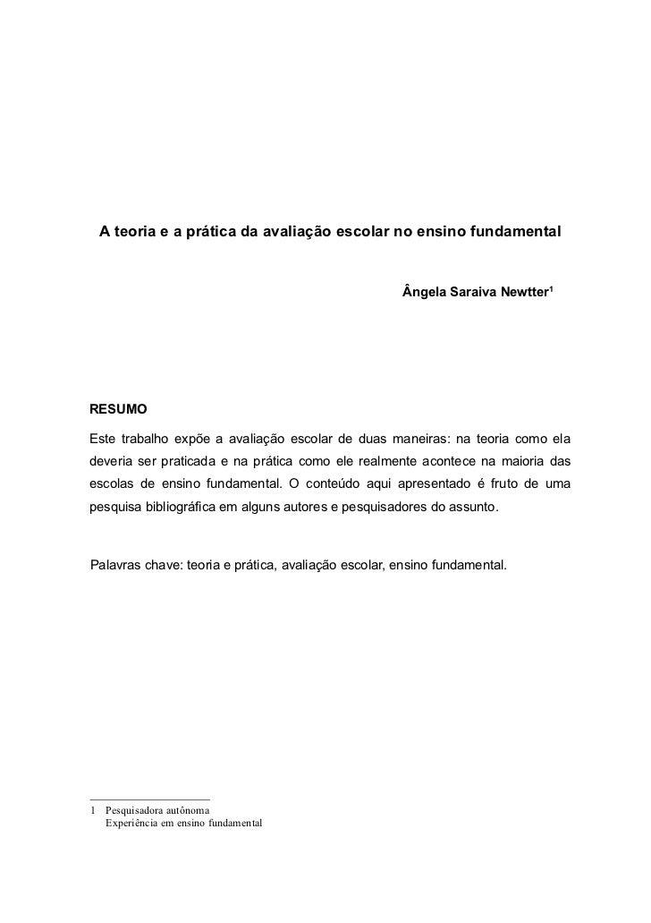 A teoria e a prática da avaliação escolar no ensino fundamental                                                     Ângela...
