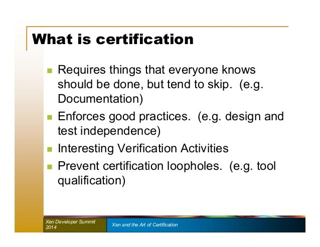 XPDS14: Xen and the Art of Certification - Nathan Studer & Robert Von…