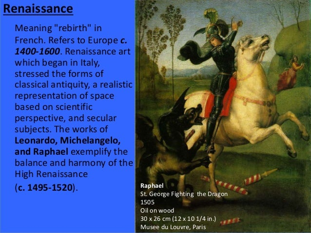 a description of the meaning of renaissance which began in 1350 The italian renaissance term renaissance literally means rebirth period of  (3)  main characteristics urban society – powerful city-states became centers of.