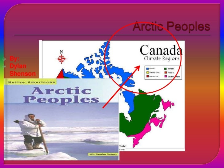 Arctic Peoples<br />By: <br />Dylan Shenson<br />