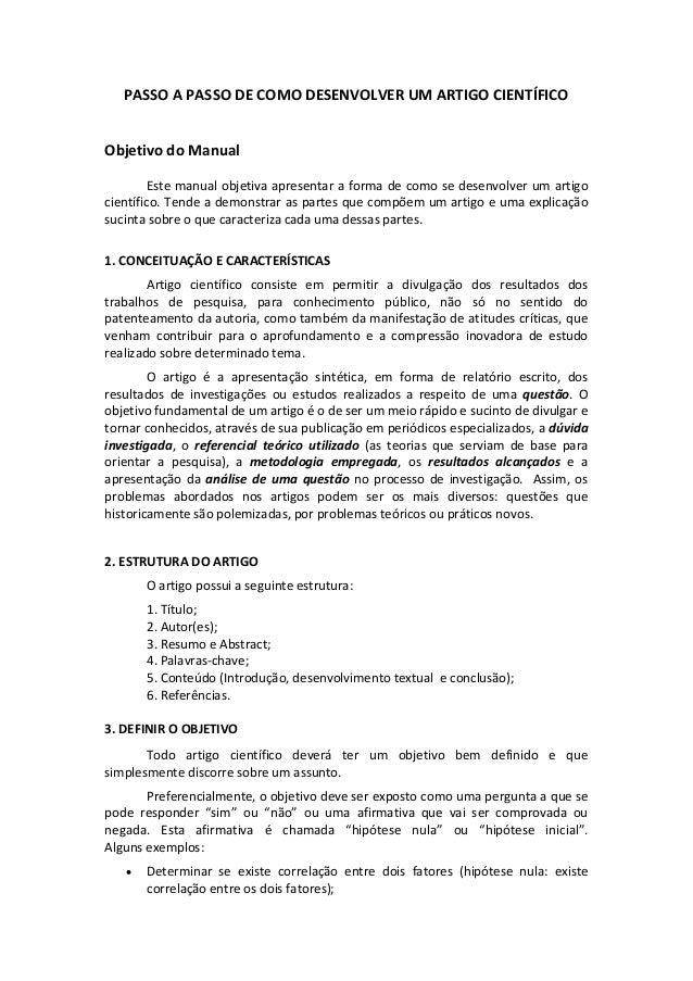 PASSOAPASSODECOMODESENVOLVERUMARTIGOCIENTÍFICO  ObjetivodoManual Estemanualobjetivaapresentaraformadec...