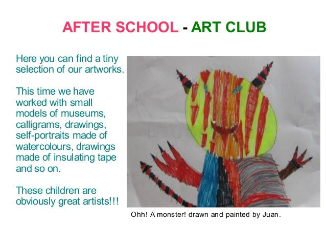 AFTER SCHOOL - ART CLUBHere you can find a tinyselection of our artworks.This time we haveworked with smallmodels of museu...
