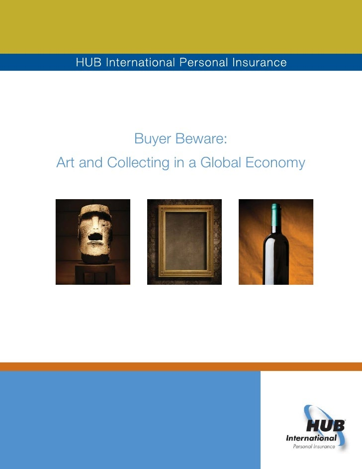 Buyer Beware: Art and Collecting in a Global Economy